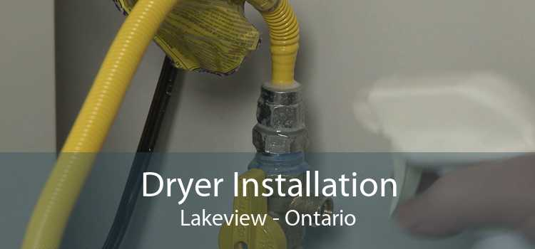 Dryer Installation Lakeview - Ontario