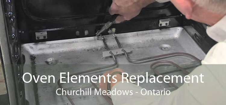 Oven Elements Replacement Churchill Meadows - Ontario