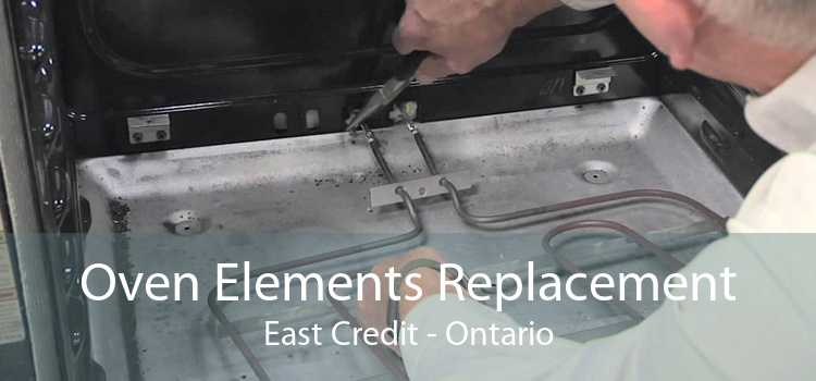 Oven Elements Replacement East Credit - Ontario