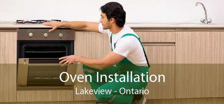 Oven Installation Lakeview - Ontario