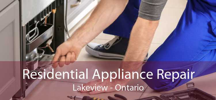 Residential Appliance Repair Lakeview - Ontario